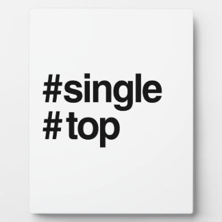 HASHTAG SINGLE TOP -.png Plaque