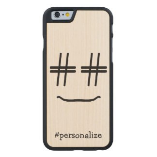 # Hashtag Smiley Face Social Media Personalized Carved Maple iPhone 6 Case