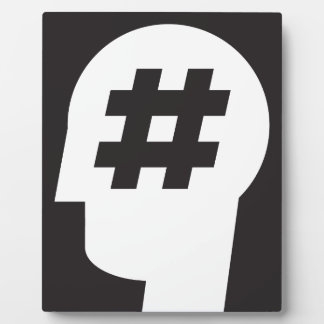 hashtag stuck in a head plaque