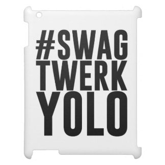 Hashtag Swag Twerk Yolo Cover For The iPad 2 3 4