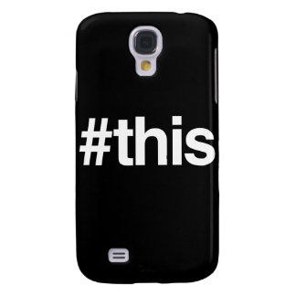 HASHTAG THIS GALAXY S4 COVER