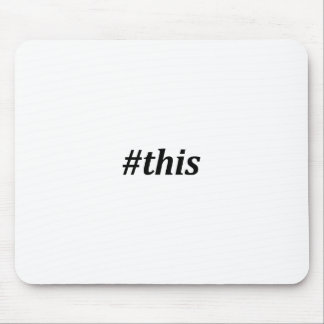 Hashtag - This Mouse Pad