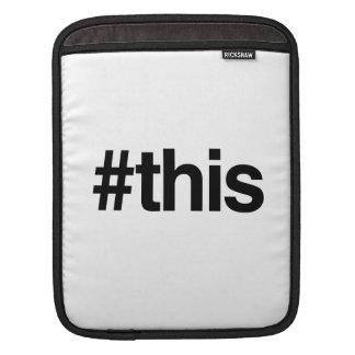 HASHTAG THIS -.png iPad Sleeve