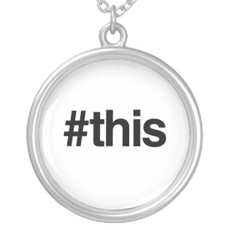 HASHTAG THIS -.png Necklace