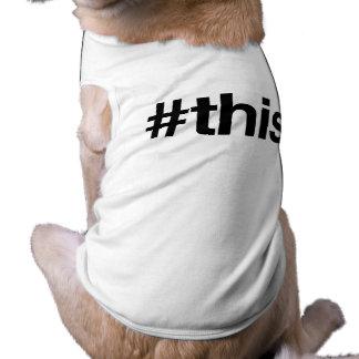 HASHTAG THIS -.png Pet Tshirt