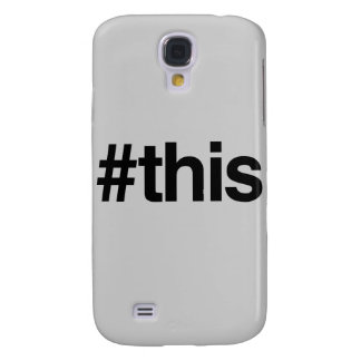 HASHTAG THIS -.png Samsung Galaxy S4 Covers