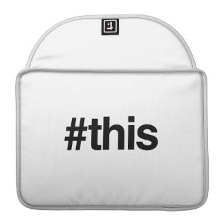 HASHTAG THIS -.png Sleeve For MacBooks