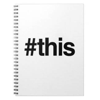 HASHTAG THIS -.png Spiral Notebook