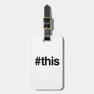 HASHTAG THIS -.png Travel Bag Tags