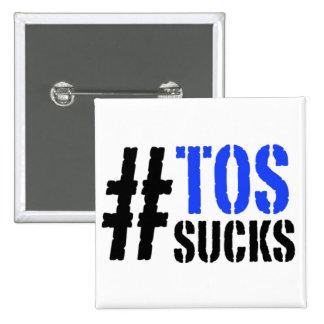 Hashtag TOS Sucks Pin
