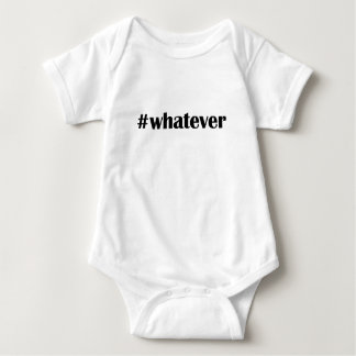Hashtag whatever -Statement, Quote Tee Shirt