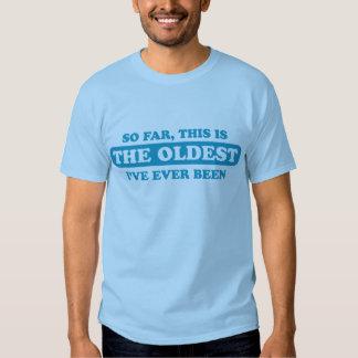 Hasta ahora, éste es el más viejo que he estado camisas
