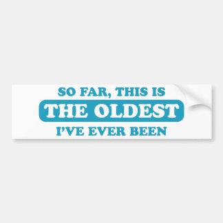 Hasta ahora, éste es el más viejo que he estado nu pegatina para auto