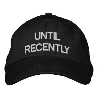 Hasta hace poco tiempo negro ajustable del gorra gorro bordado