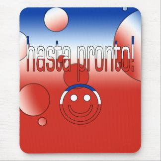 Hasta Pronto! Chile Flag Colors Pop Art Mouse Pad