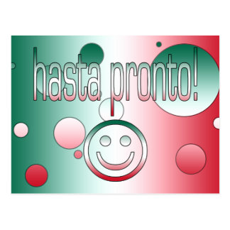Hasta Pronto! Mexico Flag Colors Pop Art Postcard