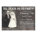Hasta que la muerte nos hace invitación del fiesta