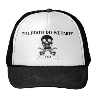 Hasta que lo hace la muerte vamos de fiesta gorros bordados