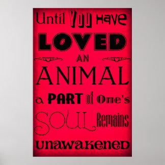 """""""Hasta que usted ha amado un animal…"""" Rojo del Póster"""