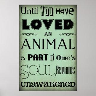 Hasta que usted ha amado… un poster animal