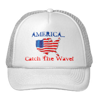 Hat AMERICA...Catch The Wave! Promote Patriotism