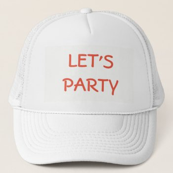 Hat    Baseball  Customize  W/name     Let's Party by creativeconceptss at Zazzle