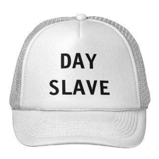 Hat Day Slave