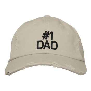Hat  Embroidered  # 1  Dad   All Colors by creativeconceptss at Zazzle