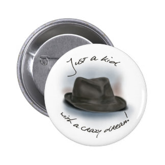 Hat For Leonard. Crazy Dream Kid Pinback Button