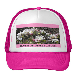 HAT: HOPE IS AN APPLE BLOSSOM TRUCKER HAT