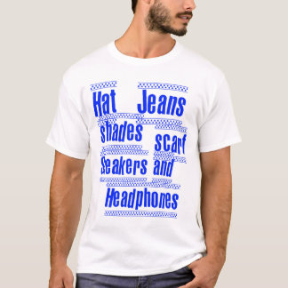 HAT JEANS SHADES SCARF SNEAKERS AND HEADPHONES T-Shirt