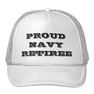 Hat Proud Navy Retiree