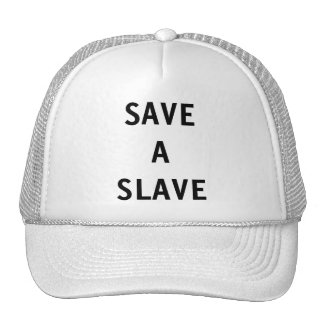 Hat Save A Slave