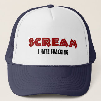 Hat Scream I Hate Fracking