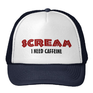 Hat Scream I Need Caffeine