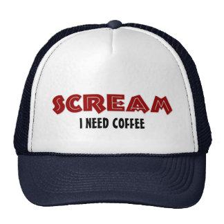 Hat Scream I Need Coffee