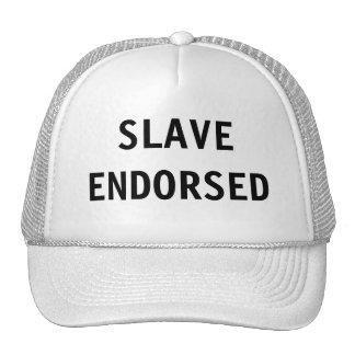 Hat Slave Endorsed
