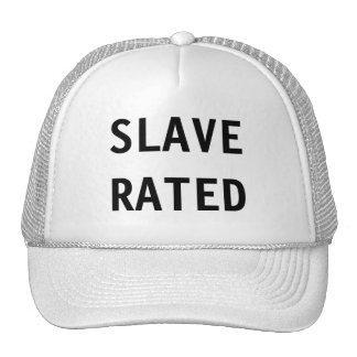 Hat Slave Rated