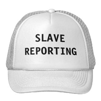 Hat Slave Reporting