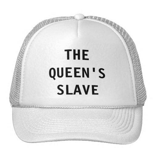 Hat The Queen;s Slave