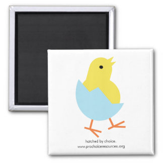 Hatched By Choice Magnet