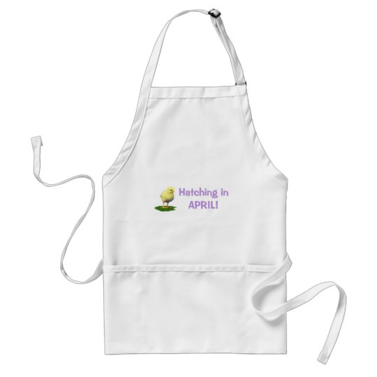 Hatching in April! Maternity/Pregnant Due In April Adult Apron