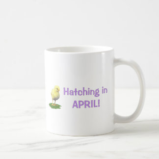 Hatching in April! Maternity/Pregnant Due In April Coffee Mug