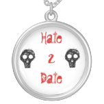Hate 2 Date Necklace