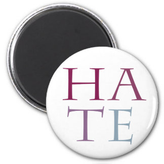 Hate 2 Inch Round Magnet