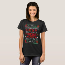 Hate Being Sexy Chicken Lady Christmas Ugly T-Shirt