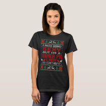 Hate Being Sexy Guinea Pig Lady Christmas Ugly T-Shirt