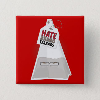 Hate Brand Teabags Pinback Button