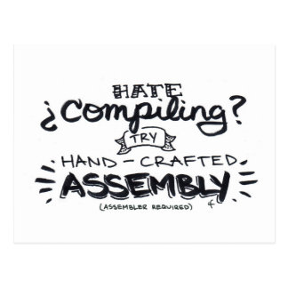 hate compiling? postcard