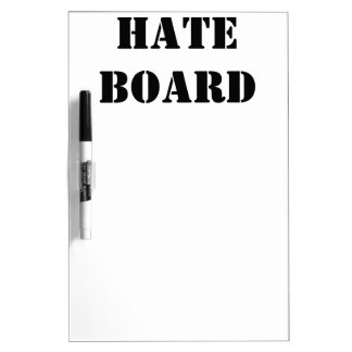 Hate Dry-Erase Board